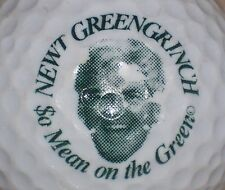 (1) NEWT GINGRICH GREENGRINCH SO MEAN ON THE GREEN  POLITICAL LOGO GOLF BALL
