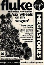 "16/10/93PGN09 FLUKE : SIX WHEELS ON MY WAGON ALBUM ADVERT 15X11"""