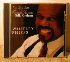WINTLEY PHIPPS Just As I Am and other Favorite Hymns of Billy Graham (CD, 2005)