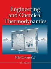 Engineering and Chemical Thermodynamics by Milo D. Koretsky (2012, Hardcover)