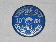 Vintage Virginia City Silver Anniversary 25th Annual Camel Races Button Pin 1983