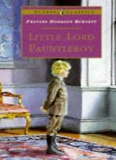 Little Lord Fauntleroy (Puffin Classics) By Frances Burnett