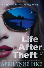 Life After Theft by Aprilynne Pike (Paperback) New Book