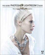 Adobe Photoshop Lightroom Bk. 3 Complete Guide for Photographers Martin Evening