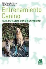 Entranamiento canino para personas con discapacidad. NUEVO. Envío URGENTE