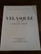 Velasquez Léon-Paul Fargue 1946 Editions du Dimanche illustré Les Demi-Dieux