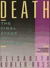 Death: Final Stages of Growth (Touchstone Books),Kubler-Ross