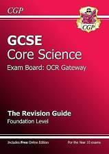GCSE Core Science OCR Gateway Revision Guide - Foundation