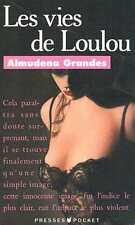 Les Vies De Loulou   Almudena Grandes Presses Pocket