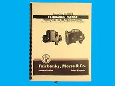 Fairbanks Morse Magneto Instruct & Parts Manual for FM-JV4B & FM-JVE4B  Mags*422
