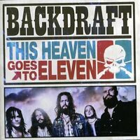 Backdraft - This Heaven Goes to Eleven (2011)  CD  NEW/SEALED  SPEEDYPOST