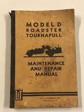 LeTourneau-Westinghouse Model D Roadster Tournapull Maintenance & Repair Manual