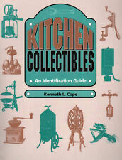 Kitchen Collectibles 1830 - 1930 - 600 manufacturers, nearly 2000 illustrations