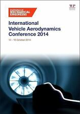The International Vehicle Aerodynamics Conference by IMechE (2014, Paperback)