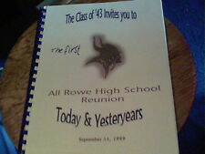The Class of '43 Invites you to All Rowe High School Reunion Sept. 11, 1999 PA