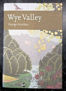 """Collins New Naturalist Library, """"Wye Valley"""", Hardback, in Excellent Condition"""