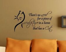 "24"" There Is No Need for Sculpture Home That Has Cat Wall Decal Sticker Pet Love"