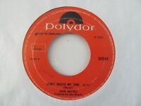 "JOHN MAYALL Don't Waste My Time/Don't Pick A Flower UK 7"" Single VG+ Cond"