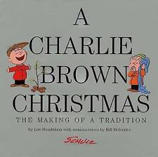 USED (VG) A Charlie Brown Christmas: The Making of a Tradition by Lee Mendelson