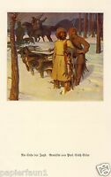 Am Ende der Jagd Kunstdruck von 1926 Erler Frankenstein Icking Russland Sibirien