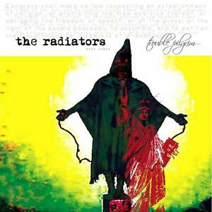 The Radiators From Space - Trouble Pilgrim (CDWIKD 269)