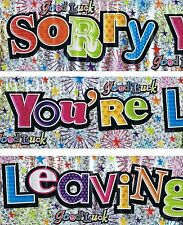 SORRY YOU'RE LEAVING/GOOD LUCK BANNER PACK FOIL WALL DECORATION  (SE) 134