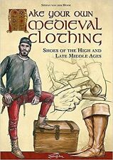 Make your own Medieval Clothing: Shoes of the High and Late Middle Ages