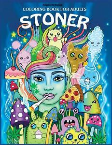 Psychedelic Weird Stoner Adult Colouring Book Mushroom Hallucinogenic Trippy DMT