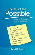 The Art of the Possible: Create an Organization with No Limitations by Jacobs…