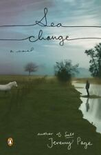 NEW - Sea Change: A Novel by Page, Jeremy
