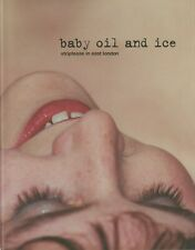 Baby oil and ice - striptease in east london