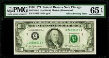 $100 1977 Federal Reserve Note Chicago ( Offset Printing Error ) Pmg 65 Epq Gem