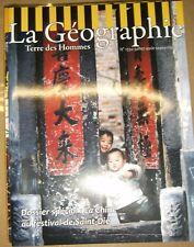 La géographie Terre des hommes N° 1550 La Chine Shangai Gastronomie Bruce Lee