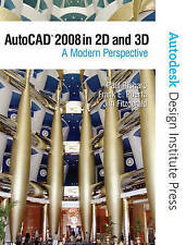 AutoCAD 2008 in 2D and 3D: A Modern Perspective by Richard, Paul, Puerta, Frank