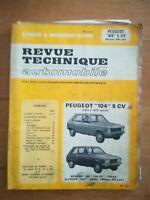 REVUE TECHNIQUE AUTOMOBILE Peugeot 104 5CV 1973 à 1979