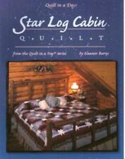 STAR LOG CABIN QUILT Quilt in a Day Eleanor Burns