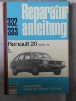 original REPARATURANLEITUNG RENAULT 20 BUCHELI 332 OLDTIMER L TL GTL AB 1975