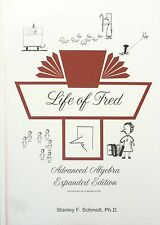 NEW-LIFE OF FRED ADVANCED ALGEBRA  EXPANDED EDITION