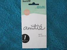 "MétaliKs "" Kési'Art "" 1 Forme de découpe. Dies. Amitié ( KF/225 )"