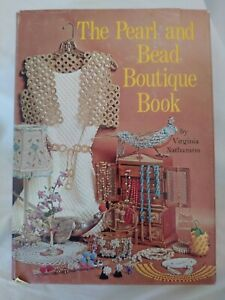 The Pearl and Bead Boutique Book by Virginia Nathanson (1972, Hardcover)