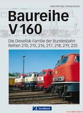 Fachbuch Baureihe V 160, Die Diesellok Familie der Bundesbahn in Bildern, NEU
