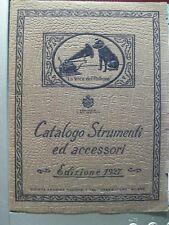Anonimo, La Voce del Padrone. Catalogo Strumenti ed accessori. Edizione 1927