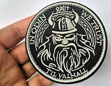 In Odin We Trust Til Valhall Norse Viking Velcro Morale Grey and Black Patch 3""