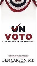 Un voto: Haga que su voz sea escuchada (Spanish Edition)