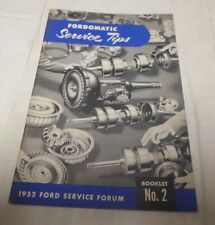 Fordomatic Service Tips 1952 Ford Service Forum no. 2 Booklet Fine Condition