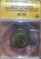 Maximianus .Roman Empire AD 300 AE Follis Ticinum Mint ANACS AU53