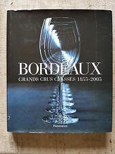 Bordeaux grand crus classes 1855-2005 - IN FRANCESE
