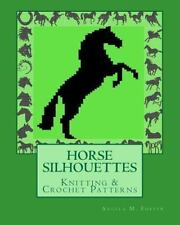 HORSE SILHOUETTES Knitting and Crochet Patterns by Angela Foster (2011,...