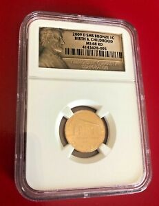 2009 D SMS BRONZE ONE CENT BIRTH AND CHILDHOOD NGC MS 68 RD