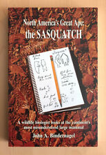 North America's Great Ape: The Sasquatch by John Bindernagel, Bigfoot, Brand New